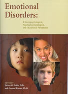 Emotional Disorders: A Neuropsychological & Educational Perspective
