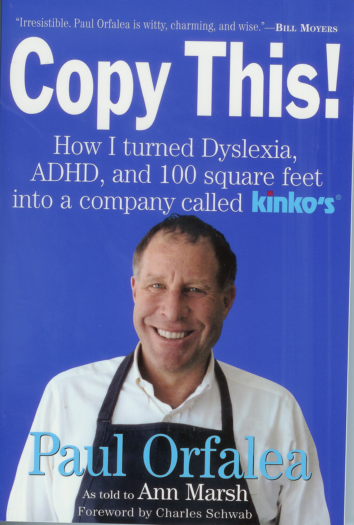 Copy This! How I turned Dyslexia, ADHD, and 100 square feet into a company called Kinko's