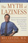 The Myth of Laziness: How Kids & Parents Can Become More Productive